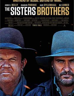 Братья Систерс / The Sisters Brothers (2018) HD 720 (RU, ENG)