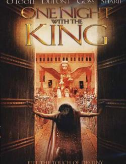 Одна ночь с королем / One Night with the King (2006) HD 720 (RU, ENG)