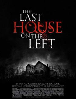 Последний дом слева / The Last House on the Left (2009) HD 720 (RU, ENG)