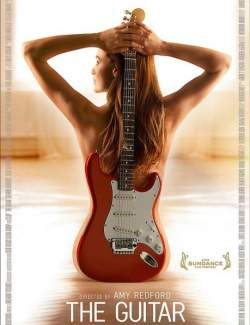 Гитара / The Guitar (2008) HD 720 (RU, ENG)
