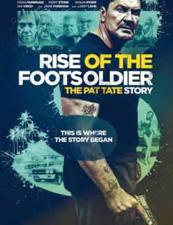 Восхождение пехотинца 3 / Rise of the Footsoldier 3 (2017) HD 720 (RU, ENG)