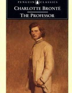 Учитель / The Professor (Bronte, 1857)