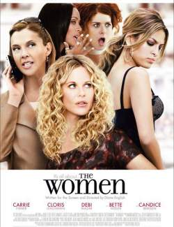 Женщины / The Women (2008) HD 720 (RU, ENG)