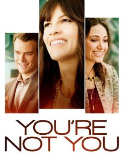 Ты не ты / You're Not You (2014) HD 720 (RU, ENG)