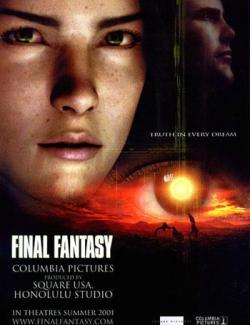 Последняя фантазия / Final Fantasy: The Spirits Within (2001) HD 720 (ru, eng)