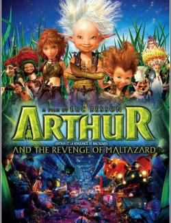Артур и месть Урдалака / Arthur and the Revenge of Maltazard (2009) HD 720 (RU, ENG)