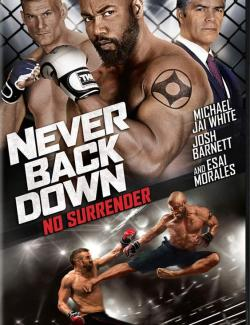 Никогда не сдавайся 3 / Never Back Down: No Surrender (2016) HD 720 (RU, ENG)