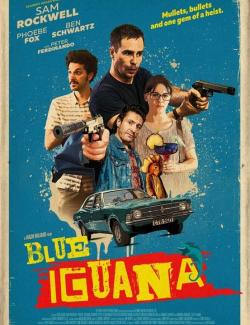 Голубая игуана / Blue Iguana (2018) HD 720 (RU, ENG)