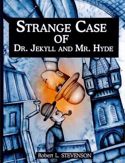 Странная история доктора Джекила и мистера Хайда / Strange Case of Dr Jekyll and Mr Hyde (Stevenson, 1886) – книга на английском
