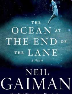 Океан в конце дороги / The Ocean at the End of the Lane (Gaiman, 2013) – книга на английском