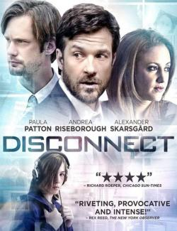 Связи нет / Disconnect (2012) HD 720 (RU, ENG)