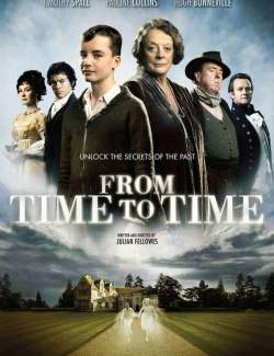 Из времени во время / From Time to Time (2009) HD 720 (RU, ENG)