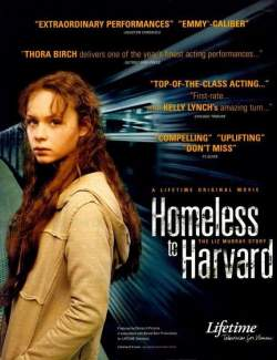 Гарвардский бомж / Homeless to Harvard: The Liz Murray Story (2003) HD 720 (RU, ENG)