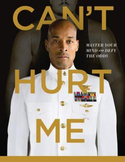 Can't Hurt Me: Master Your Mind and Defy the Odds (by David Goggins, 2018) - аудиокнига на английском