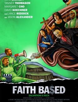 Основано на вере / Faith Based (2020) HD 720 (RU, ENG)