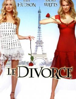 Развод / Le divorce (2003) HD 720 (RU, ENG)