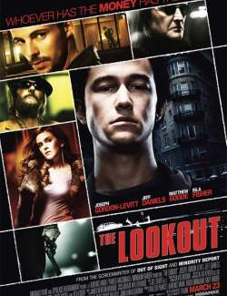 Обман / The Lookout (2006) HD 720 (RU, ENG)