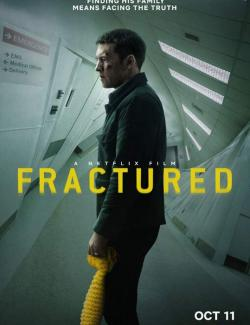 Перелом / Fractured (2019) HD 720 (RU, ENG)
