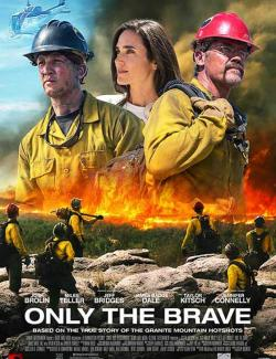 Дело храбрых / Only the Brave (2017) HD 720 (RU, ENG)