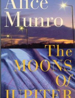 Луны Юпитера / The Moons of Jupiter (Munro, 1982) – книга на английском