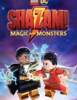 ЛЕГО Шазам: Магия и монстры / LEGO DC Shazam!: Magic and Monsters (2020) HD 720 (RU, ENG)