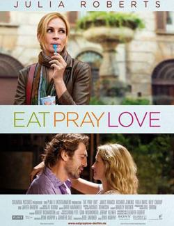 Ешь, молись, люби / Eat Pray Love (2010) HD 720 (RU, ENG)