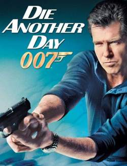 Умри, но не сейчас  / Die Another Day (2002) HD 720 (RU, ENG)