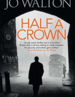 Полкроны / Half a Crown (Walton, 2008) – книга на английском