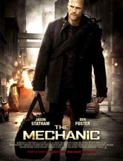 Механик / The Mechanic (2010) HD 720 (RU, ENG)