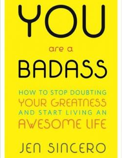 You are a Badass / НИ СЫ (by Jen Sincero, 2013) - аудиокнига на английском
