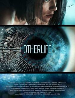 ДругаяЖизнь / OtherLife (2017) HD 720 (RU, ENG)