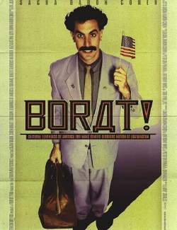 Борат / Borat: Cultural Learnings of America for Make Benefit Glorious Nation of Kazakhstan (2006) HD 720 (RU, ENG)