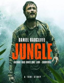 Джунгли / Jungle (2017) HD 720 (RU, ENG)