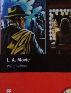 L.A. Movie / Л.А. Фильм (by Philip Prowse, 2005) - аудиокнига на английском