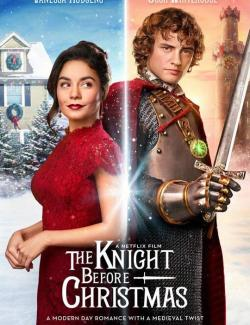Рыцарь перед Рождеством / The Knight Before Christmas (2019) HD 720 (RU, ENG)