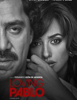 Эскобар / Loving Pablo (2017) HD 720 (RU, ENG)