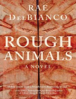 Rough Animals (DelBianco, 2018) – книга на английском
