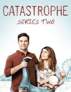 Катастрофа (сезон 2) / Catastrophe (season 2) (2015) HD 720 (RU, ENG)