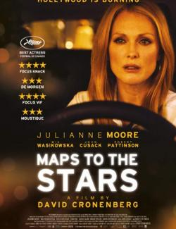 Звездная карта / Maps to the Stars (2014) HD 720 (RU, ENG)