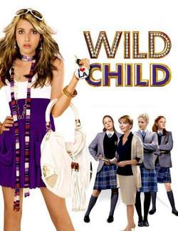 Оторва / Wild Child (2008) HD 720 (RU, ENG)