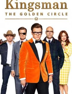 Kingsman: Золотое кольцо / Kingsman: The Golden Circle (2017) HD 720 (RU, ENG)