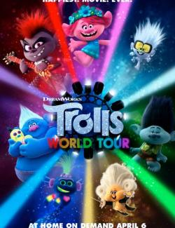 Тролли. Мировой тур / Trolls World Tour (2020) HD 720 (RU, ENG)