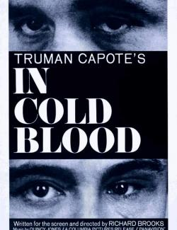 Хладнокровно / In Cold Blood (1967) HD 720 (RU, ENG)
