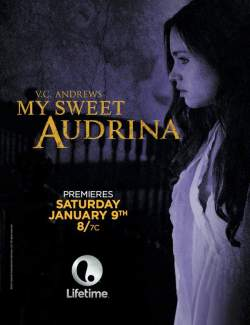 Моя милая Одрина / My Sweet Audrina (2016) HD 720 (RU, ENG)