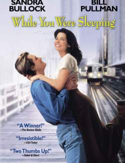 Пока ты спал / While You Were Sleeping (1995) HD 720 (RU, ENG)