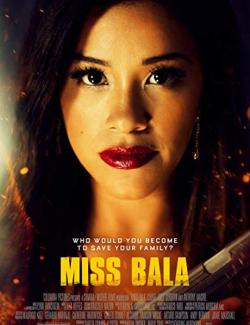 Мисс Пуля / Miss Bala (2019) HD 720 (RU, ENG)