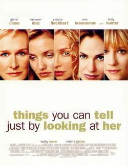 Женские тайны / Things You Can Tell Just by Looking at Her (2000) HD 720 (RU, ENG)