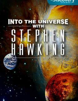 Discovery: Во Вселенную со Стивеном Хокингом / Into the Universe with Stephen Hawking (2010) HD 720 (RU, ENG)