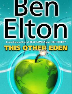 Второй Эдем / This Other Eden (Elton, 1993) – книга на английском