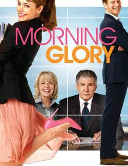 Доброе утро / Morning Glory (2010) HD 720 (RU, ENG)